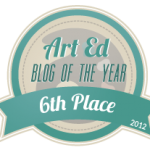 6th place in the Art Ed Blog of the Year 2012!!!!